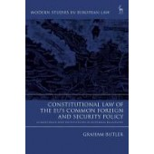 Constitutional Law of the EU's Common Foreign and Security Policy: Competence and Institutions in External Relations - ISBN 9781509925940
