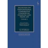 Dalhuisen on Transnational Comparative, Commercial, Financial and Trade Law Volume 3: Financial Products, Financial Services and Financial Regulation - ISBN 9781509926541