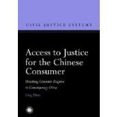 Access to Justice for the Chinese Consumer: Handling Consumer Disputes in Contemporary China - ISBN 9781509931057