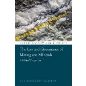 The Law and Governance of Mining and Minerals: A Global Perspective - ISBN 9781509942589