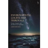 Environmental Courts and Tribunals: Powers, Integrity and the Search for Legitimacy - ISBN 9781509944163