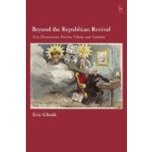 Beyond the Republican Revival: Non-Domination, Positive Liberty and Sortition - ISBN 9781509944668