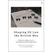 Shaping EU Law the British Way: UK Advocates General at the Court of Justice of the European Union - ISBN 9781509950003