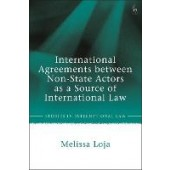 International Agreements between Non-State Actors as a Source of International Law - ISBN 9781509951109