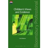 Children's Views and Evidence - ISBN 9781526503176