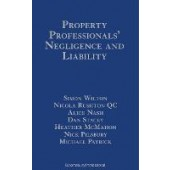 Property Professionals' Negligence and Liability: Surveyors, Valuers, Estate Agents and Auctioneers - ISBN 9781526507730