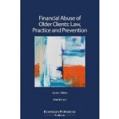 Financial Abuse of Older Clients: Law, Practice and Prevention - ISBN 9781526513953