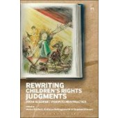 Rewriting Children's Rights Judgments: From Academic Vision to New Practice - ISBN 9781782259251