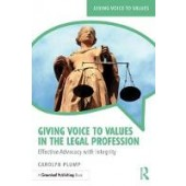 Giving Voice to Values in the Legal Profession: Effective Advocacy with Integrity - ISBN 9781783537396