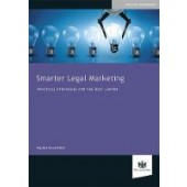 Smarter Legal Marketing: Practical Strategies for the Busy Lawyer - ISBN 9781784461225