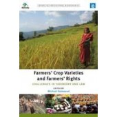Farmers' Crop Varieties and Farmers' Rights: Challenges in Taxonomy and Law - ISBN 9781844078912