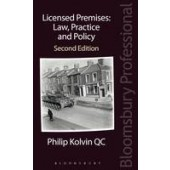 Licensed Premises: Law, Practice and Policy - ISBN 9781845922887