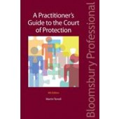 A Practitioner's Guide to the Court of Protection - ISBN 9781847669445
