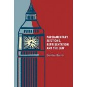 Parliamentary Elections, Representation and the Law - ISBN 9781849461474