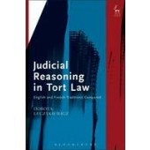 Judicial Reasoning in Tort Law: English and French Traditions Compared - ISBN 9781849462433