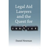 Legal Aid Lawyers and the Quest for Justice - ISBN 9781849464338