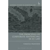 The Principles of Corporate Sentencing in EU Law - ISBN 9781849466509