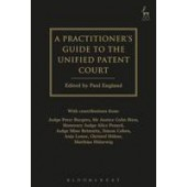 A Practitioner's Guide to the Unified Patent Court - ISBN 9781849467827