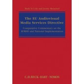 The EU Audiovisual Media Services Directive: Comparative Commentary on the AVMSD and National Implementation - ISBN 9781849467858