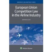 European Union Competition Law in the Airline Industry - ISBN 9789041166180