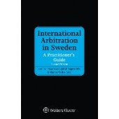 International Arbitration in Sweden: A Practitioner's Guide - ISBN 9789403525617